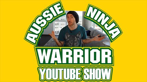 Aussie Ninja Warrior YouTube Show - Episode 4