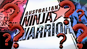 Australian Ninja Warrior quesitons