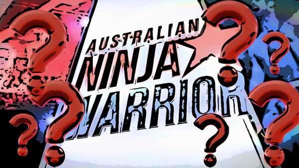 Australian Ninja Warrior quesitons